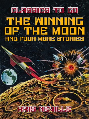 The Winning of the Moon and four more stories