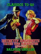 Detektiv Dagoberts Taten und Abenteuer Band 1 bis 6