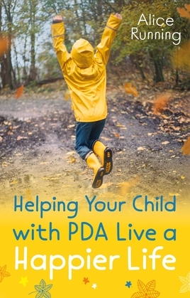 Helping Your Child with PDA Live a Happier Life