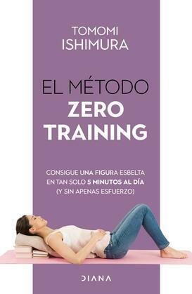 El método Zero Training (Edición mexicana)