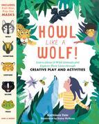 Howl like a Wolf!