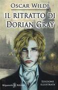 Il ritratto di Dorian Gray (Illustrato)