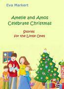 Amelie And Amos Celebrate Christmas