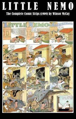 Little Nemo - The Complete Comic Strips (1909) by Winsor McCay (Platinum Age Vintage Comics)