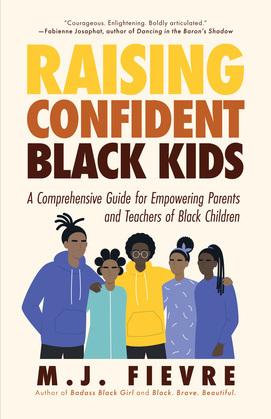 Raising Confident Black Kids