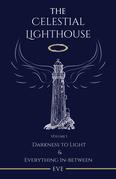 The Celestial Lighthouse -Vol I