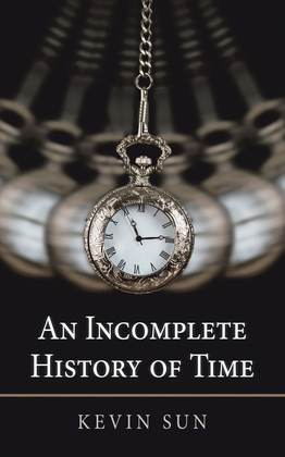 An Incomplete History of Time
