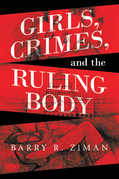 Girls, Crimes, and the Ruling Body