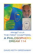 Aliengg7.Co.Uk the First Chapters: a Philosophers Dream 114