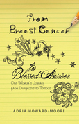 From Breast Cancer to Blessed Answer