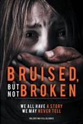 Bruised, But Not Broken