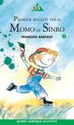 Premier boulot pour Momo de Sinro