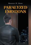 Paralyzed Emotions