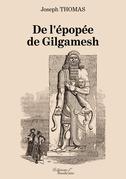 De l'épopée de Gilgamesh