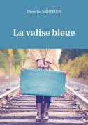 La valise bleue