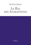 Le bal des anabaptistes
