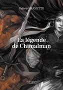 La légende de Chimalman