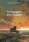 Le voyageur avec bagages