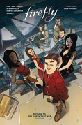 Firefly: Return to Earth That Was Vol. 1 (Book 8)