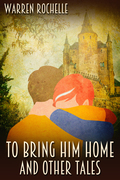 To Bring Him Home and Other Tales