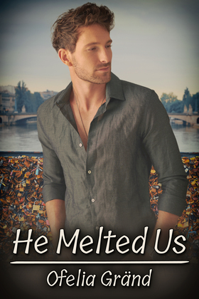 He Melted Us