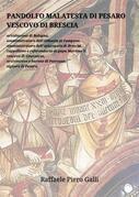Pandolfo Malatesta di Pesaro Vescovo di Brescia