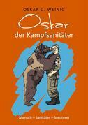 Oskar, der Kampfsanitäter