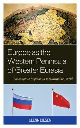 Europe as the Western Peninsula of Greater Eurasia