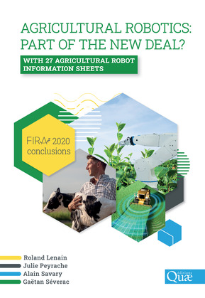 Agricultural robotics: part of the new deal? FIRA 2020 conclusions