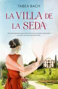 La Villa de la Seda (Serie La villa de la seda 1)