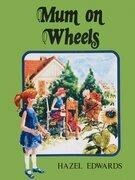 Mum On Wheels