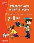 Préparez votre enfant à l'école