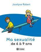 Ma sexualité de 6 à 9 ans - 3e édition