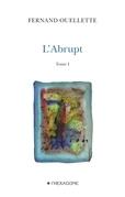L'Abrupt - Tome 1