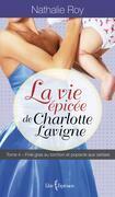 La Vie épicée de Charlotte Lavigne, tome 4