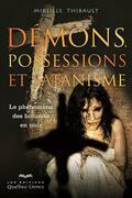 Démons, possessions et satanisme