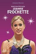 RACONTE-MOI JOANNIE ROCHETTE