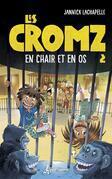 Les Cromz - Tome 2