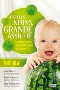 Petites mains, grande assiette: Introduction des solides sans purée