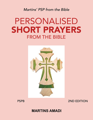 Personalised Short Prayers from the Bible (Pspb)