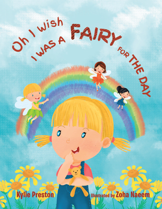 Oh I Wish I Was a Fairy for the Day