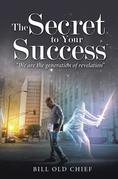 The Secret to Your Success