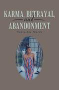 Karma, Betrayal, and Abandonment