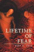 Lifetime of Fear