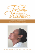 I Am Ruth, Without a Naomi
