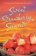 Sweet Strawberry Sunsets