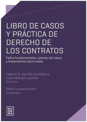 Libro de casos y práctica de derecho de los contratos