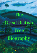 The Great British Tree Biography