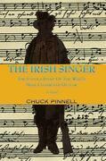 The Irish Singer, A Novel