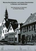 Worms-Horchheimer und andere Geschichten in Reimen und Gedichten